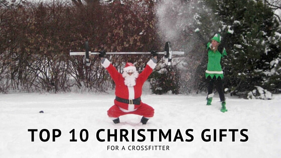 Christmas Gifts for a CrossFitter